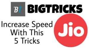 5 Ultimate Tricks to Increase Your Jio Speed 1