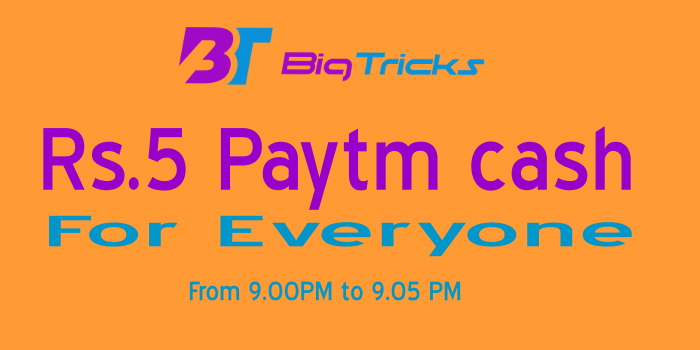 Get Rs.5 Paytm Cash From Bigtricks for Everyone 1