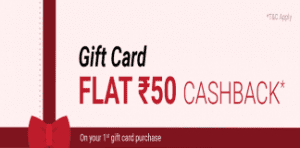 PhonePe App – Get Rs 50 Cashback on your 1st Gift Card Purchase of Rs 500 or more 1