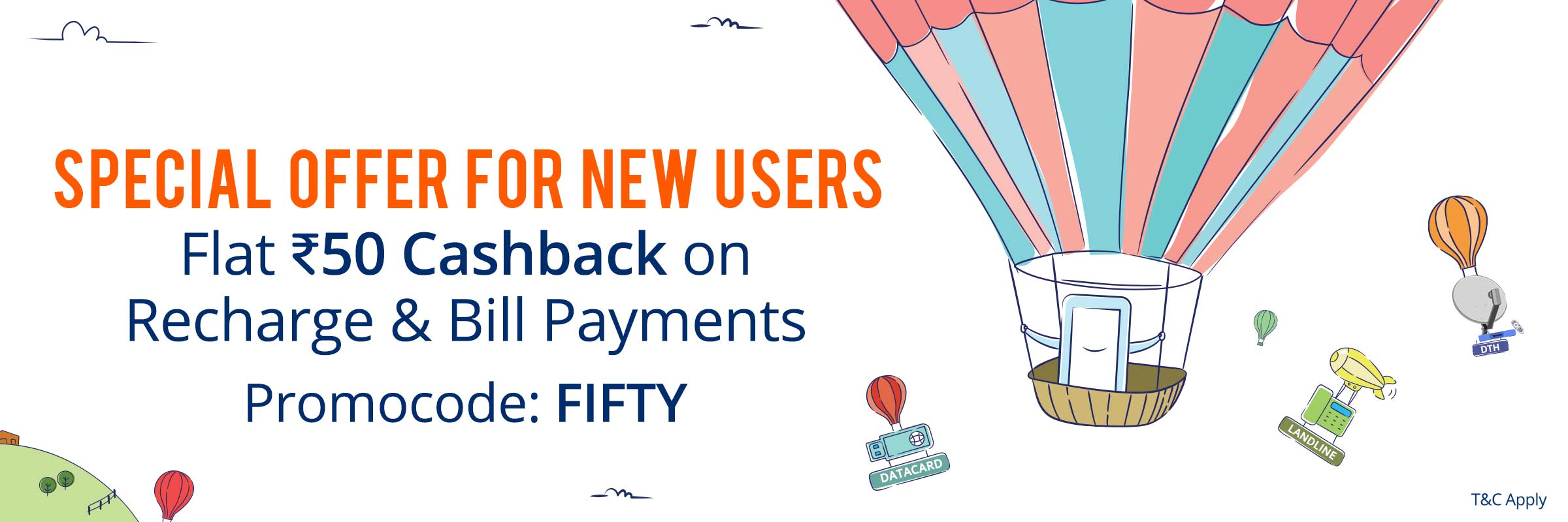 Landing Page - [AllUsers]Paytm Fifty50 Offer : get Rs.50 cashback On Recharge Of Rs.50[new users]