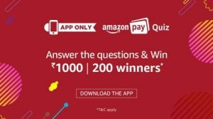 Amazon Pay Quiz Answers:  Win Rs 1000 Pay Balance JAN30 1