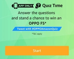[26 January] Amazon Oppo F5 Quiz Answers 1