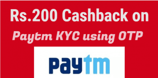 How to Complete Paytm KYC using OTP and Get upto Rs.200 Cashback