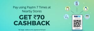 [New]Paytm 70 on 7 offer : Pay Using Paytm 7 times & Get Assured Rs.70 cashback 1