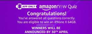 AmazonNow Quiz Answers : Answer 5 Questions & Win an iPhoneX 1