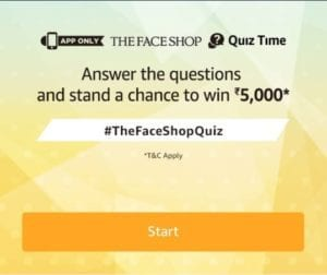 (Answers Added) Amazon Face Shop Quiz – Answer & Win Rs 5000 1