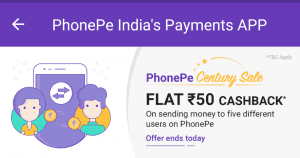 [Loot] Phonepe Century Sale: Send Money to 5 Friends & Get Rs.50 Cashback Instantly 1