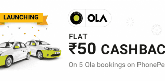 Phonepe Ola Cabs Offer – Get Rs.50 Cashback on Each Ola Rides upto 5 Times