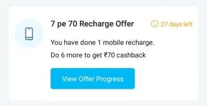 PayTM 7 Pe 70 Recharge Offer: Rs. 70 cashback on doing 7 recharges of Rs. 100 or above 1