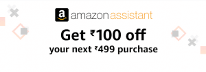 Amazon Assistant Offer - Shop for Rs.499 & Get Rs.100 Cashback 1