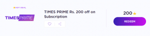 Timespoint Offer - Get Rs.200 Off on Times Prime Subscription(Include Gaana+, Swiggy Super etc.) 1