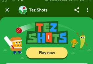 [AutoPlay Trick Added] Google Pay Tez Shots- Play Cricket , Score & Win Scratch Cards 1