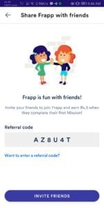 [Instant] Frapp App - Get Rs.10 PayTM Cash On signup & Rs.5 Per Referral 6
