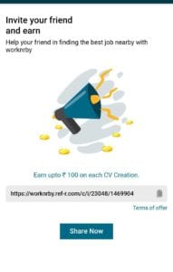 Worknrby App - Get Upto Rs.100 PayTM Cash Per Referral 7